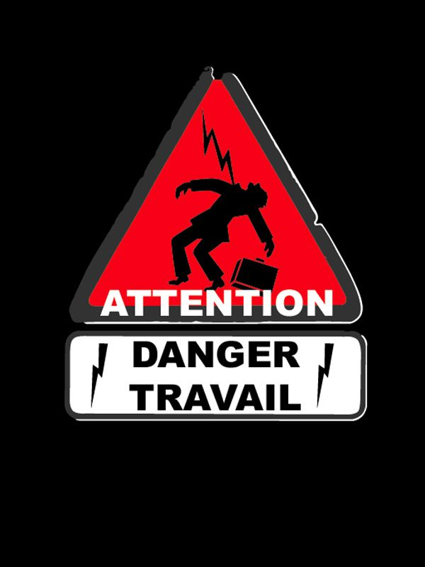 affiche du film Attention danger travail
