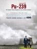 PU-239 (The Half Life of Timofey Berezin)