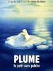 Plume, le petit ours polaire (Der Kleine Eisbär)