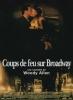 Coups de feu sur Broadway (Bullets Over Broadway)