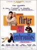 Flirter avec les embrouilles (Flirting with Disaster)