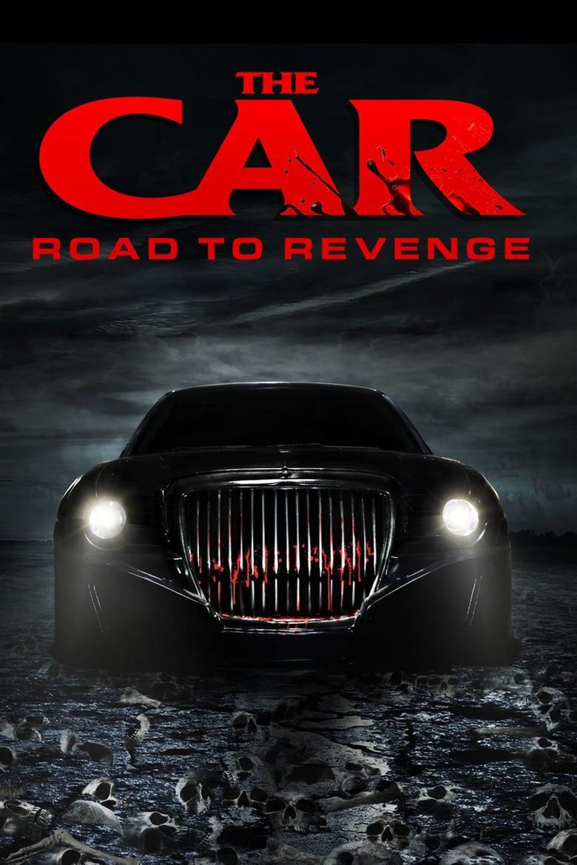 affiche du film The Car: Road to Revenge