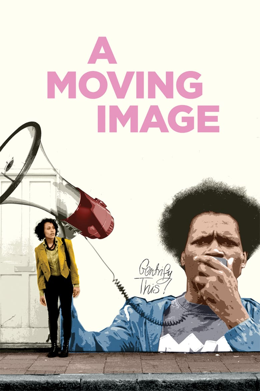 affiche du film A Moving Image
