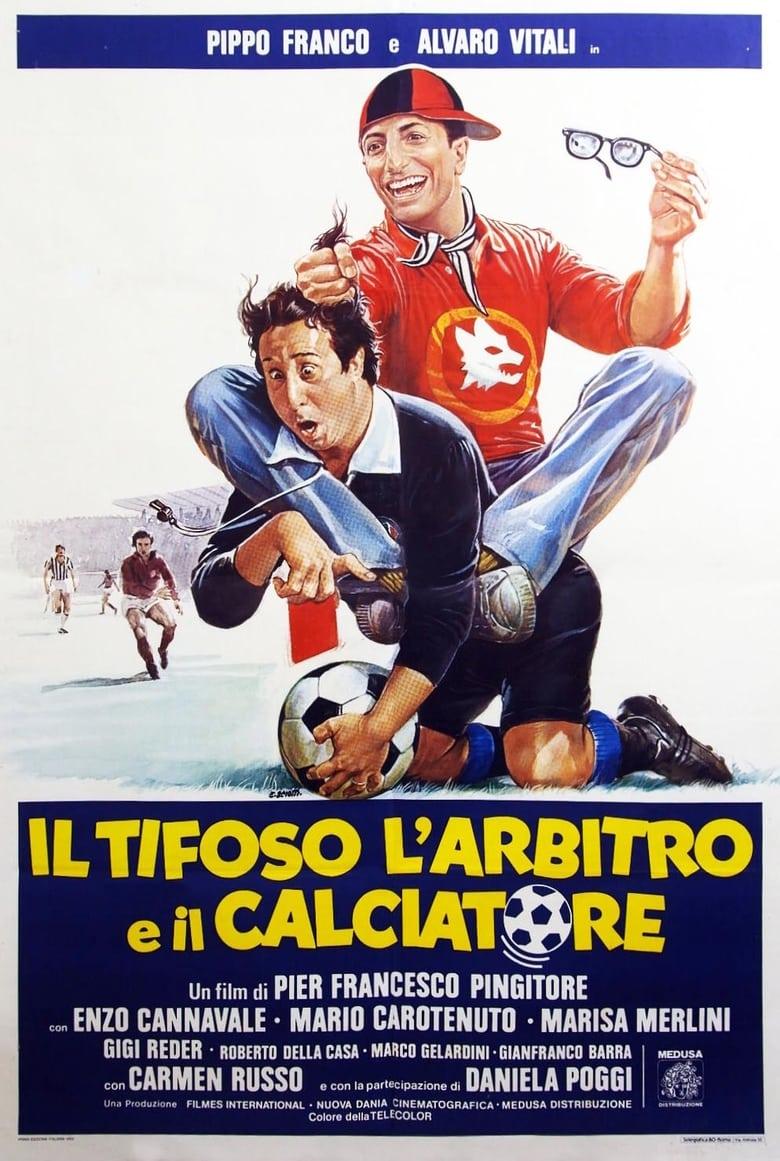 affiche du film Il tifoso, l'arbitro e il calciatore