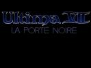 Ultima VII : La Porte Noire (Ultima VII : The Black Gate)