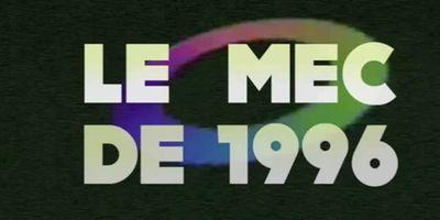 Le Mec de 1996