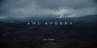 Out There (Ahi Afuera)