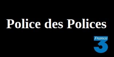Police des Polices