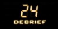 24h Chrono : Debrief (24: Day Six - Debrief (webisodes))
