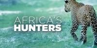 Prédateurs d'Afrique (Africa's Hunters)
