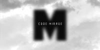 Code : M Code Name Mirage