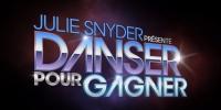 Julie Snyder présente : Danser pour gagner