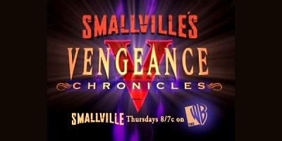 Smallville: The Vengeance Chronicles (Webisodes)