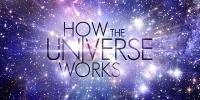 Les clés de l'univers (How the Universe Works)