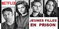 Jeunes filles en prison (Girls Incarcerated: Young and Locked Up)