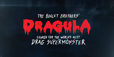 The Boulet Brothers' Dragula: Search for the World's Next Drag Supermonster