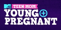 Teen Mom: Young + Pregnant