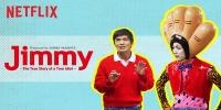 Jimmy : la véritable histoire d'un véritable idiot (Jimmy ~ Aho mitai na honma no hanashi)