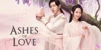 Ashes Of Love (Xiang Mi Chen Chen Jin Ru Shuang)