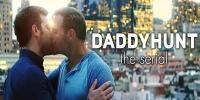 Daddyhunt : La série (Daddyhunt: The Serial)