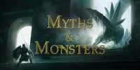 Mythes et monstres (Myths & Monsters)