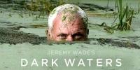 Jeremy Wade : En eaux troubles (Jeremy Wade's Dark Waters)
