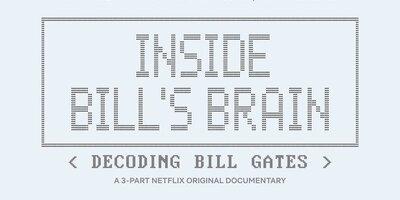 Inside Bill's Brain : Decoding Bill Gates