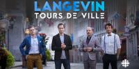 Langevin, tours de ville