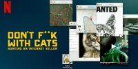 Don't F**k With Cats : Un tueur trop viral (Don't F**k with Cats: Hunting an Internet Killer)