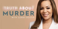 Au coeur de l'enquête avec Sunny Hostin (Truth About Murder with Sunny Hostin)
