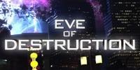 À l'aube de la destruction (Eve of Destruction)