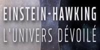 Einstein-Hawking : L'univers dévoilé (Einstein and Hawking: Unlocking the Universe)