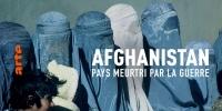 Afghanistan - Pays meurtri par la guerre (Afghanistan: Das verwundete Land)