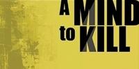 A Mind to Kill