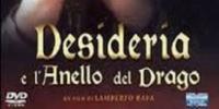 Desideria et le prince rebelle (Desideria e l'anello del drago)