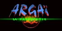 Argaï, la prophétie
