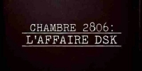 Chambre 2806 : L'Affaire DSK (Room 2806: The Accusation)