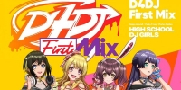 D4DJ : First Mix (D4DJ First Mix)