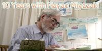 10 ans avec Hayao Miyazaki (10 Years with Hayao Miyazaki)