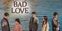Bad Love (KR 2019) (Nappeunsarang)