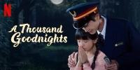 A Thousand Goodnights (Yi Qian Ge Wan An)