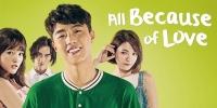 All Because of You (Dou Shi Yin Wei Ni)