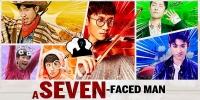 A Seven-Faced Man (Qi Ge Wo)