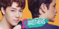 2 Brothers (Paeng Luang Rak Chabub Pee Chai)