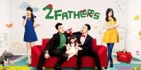 2 Fathers (2 Ge Ba Ba)