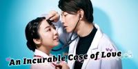 An Incurable Case of Love (Koi wa Tsuzuku yo Doko Made mo)