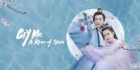 Cry Me A River of Stars (Chun Lai Zhen Xing He)