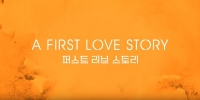 A First Love Story