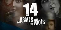 14 : Des armes et des mots (14 Tagebücher des Ersten Weltkriegs)
