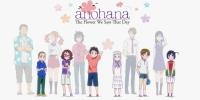 AnoHana (Ano Hi Mita Hana no Namae o Bokutachi wa Mada Shiranai)
